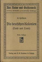 Die deutschen Kolonien. (Land u. Leute). 10: Heilborn, Adolf.