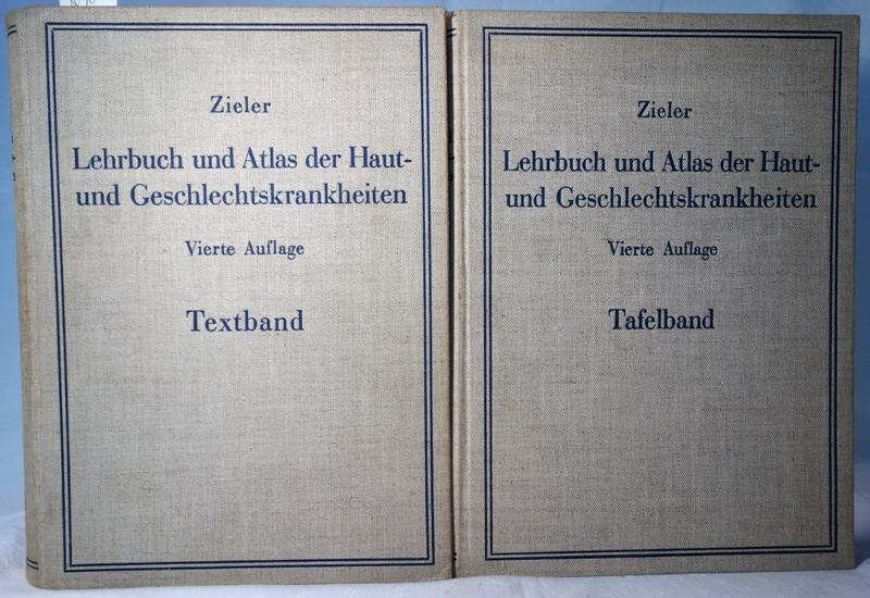 Lehrbuch der Haut- und Geschlechtskrankheiten. In zwei: Zieler, Karl: