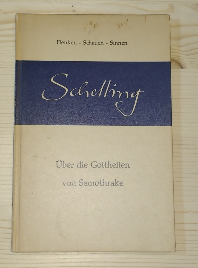 Über die Gottheiten von Samothrake.: Schelling, F. W.