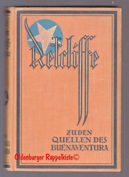 Zu den Quellen des Buenaventura: Sir John: Retcliffe, John