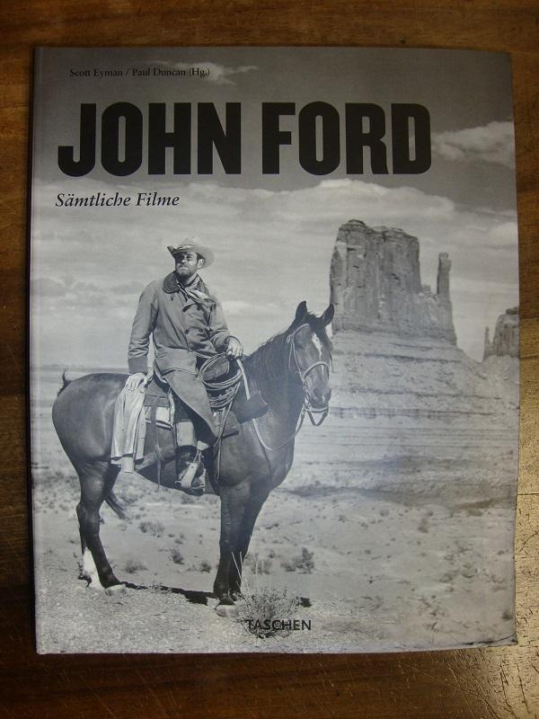John Ford. Pionier der Bilder 1894-1973.: Eyman, Scott /
