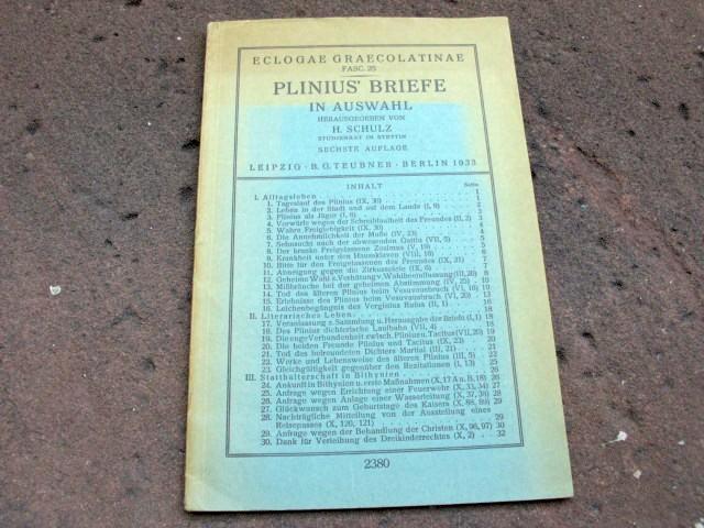 Plinius' Briefe in Auswahl. Herausgegeben und eingeleitet: Schulz, H.