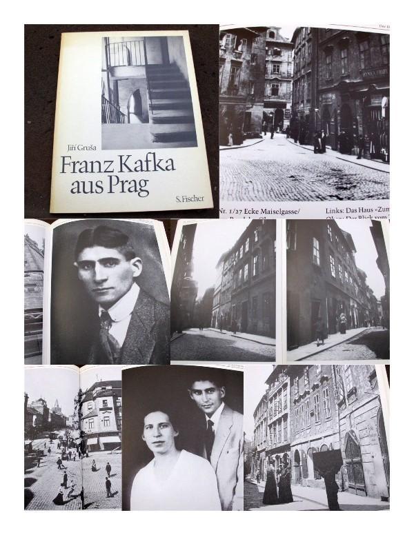Franz Kafka aus Prag. Mit Fotos von: Grusa, Jiri
