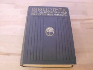 Bibliothek des allgemeinen und praktischen Wissens. Zum: Müller-Baden, Emanuel. (Hrsg.)