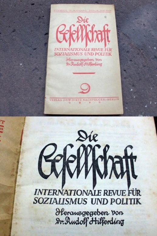 Die Gesellschaft. Internationale Revue für Sozialismus und: Hilferding, Rudolf (Hrsg.)