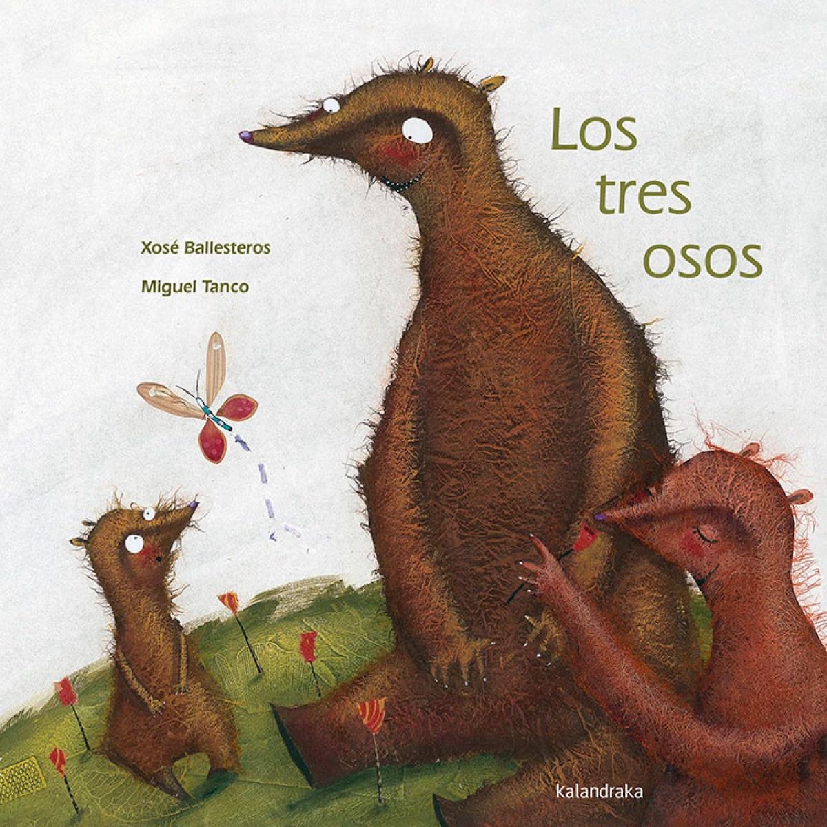 Los tres osos - Ballesteros Rey, Xosé Antonio/Tanco, Miguel