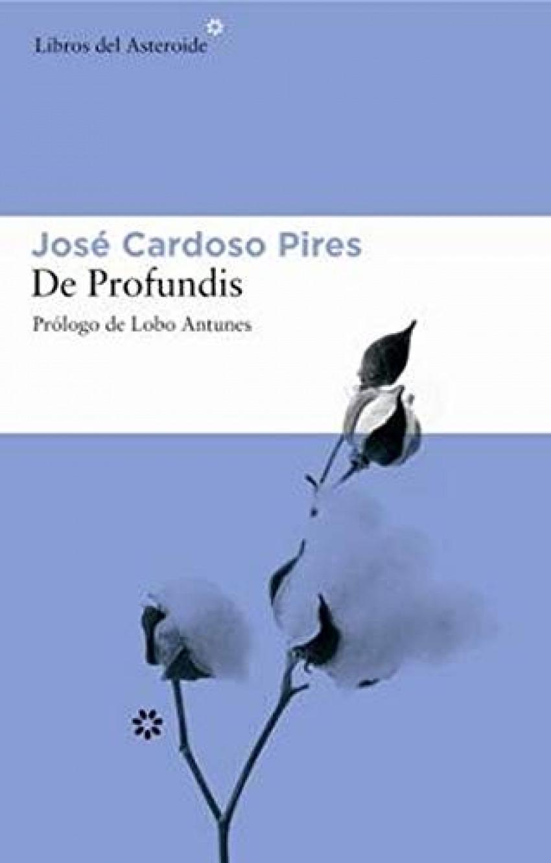 De profundis - Pires, Jose Cardoso