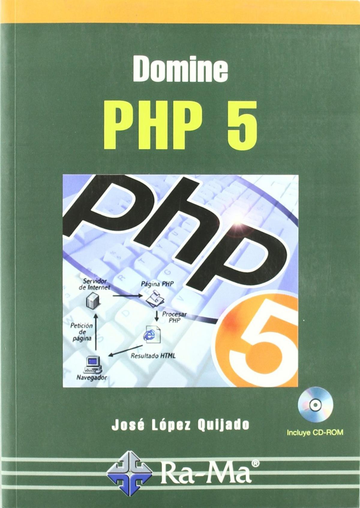 Domine php 5 (+cd) - Lopez Quijado, Jose