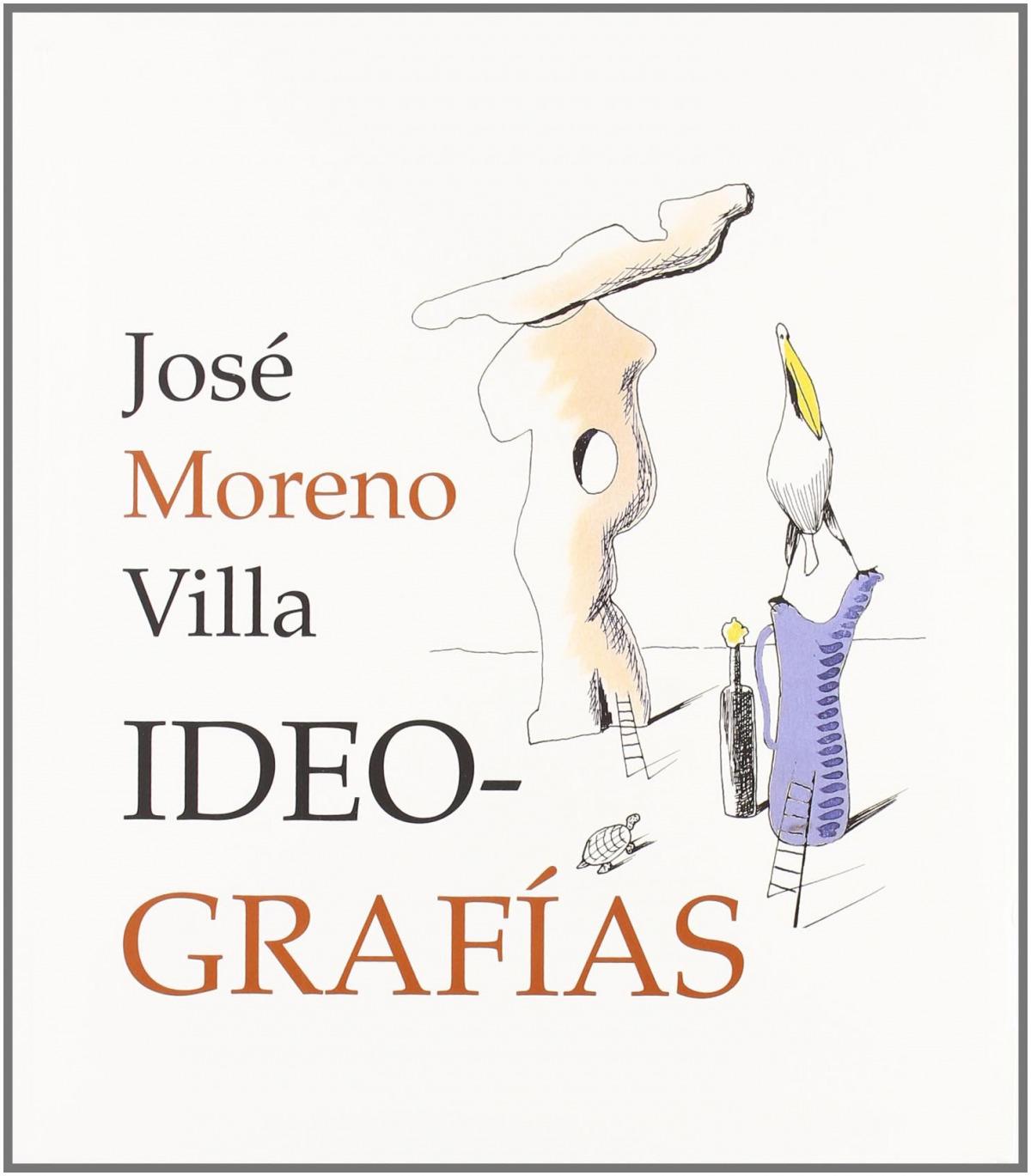 Ideografas jose moreno villa - Moreno Villa, Jose
