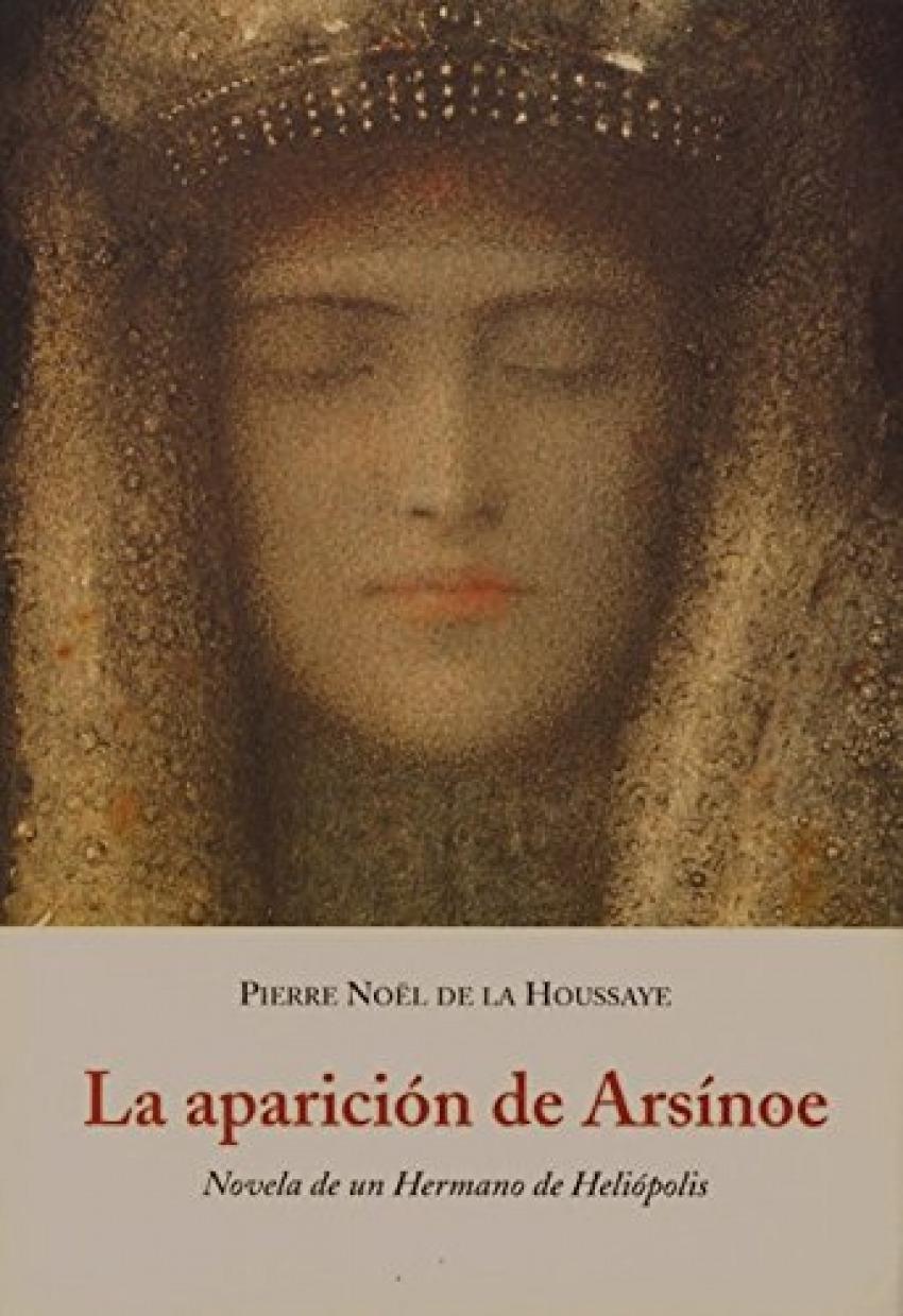 Aparicion de arsinoe b-70 novela de un hermano de heliopolis - Noel De La Houssaye, Pierre