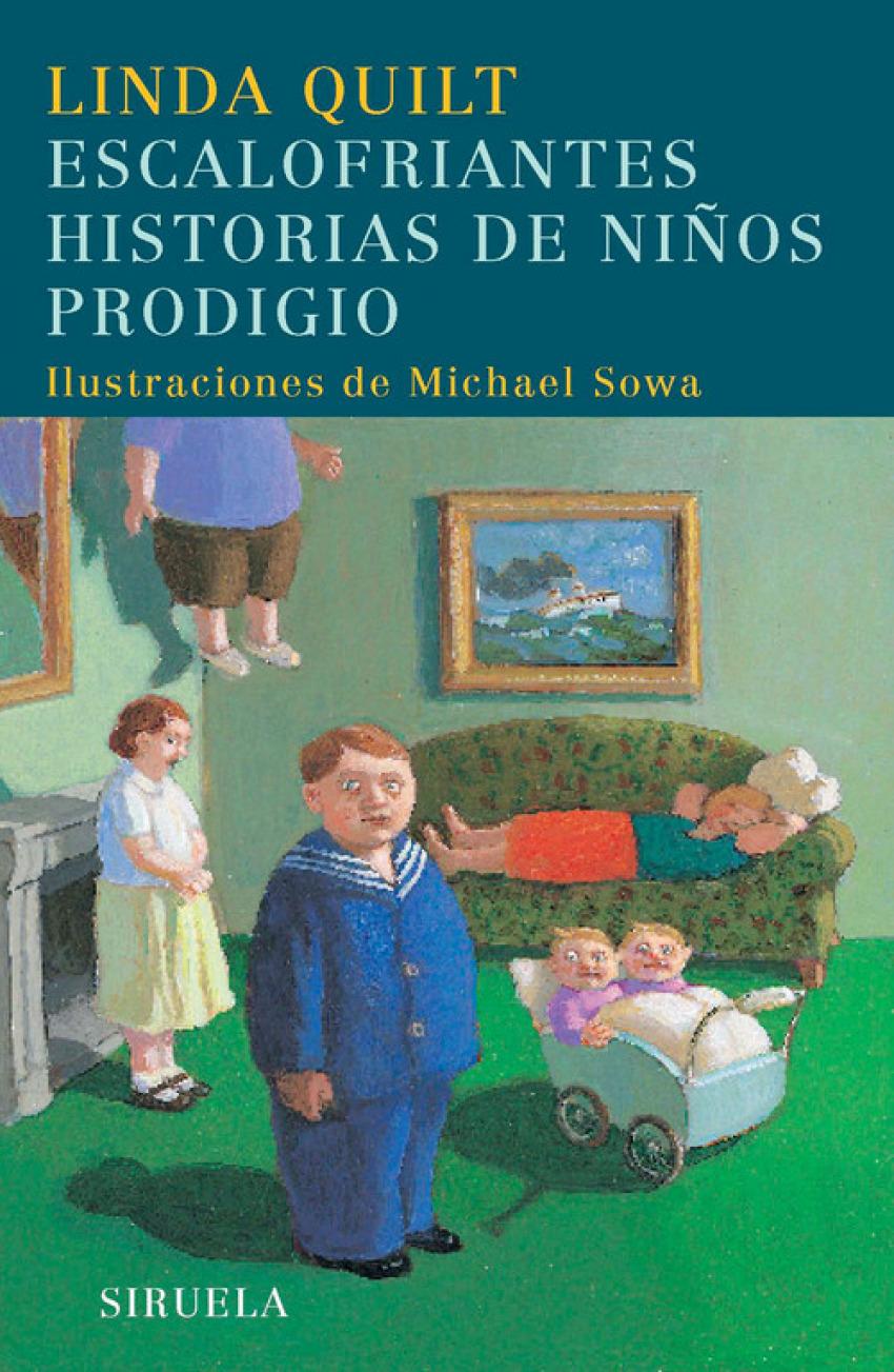 Escalofriantes historias de niños prodigio - Quilt, Linda