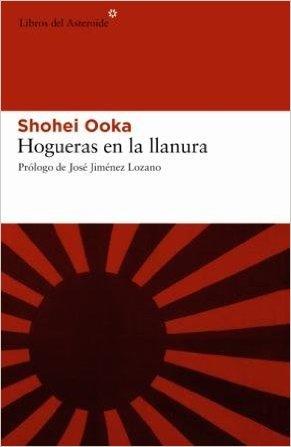 Hogueras en la llanura - Ooka, Shohei