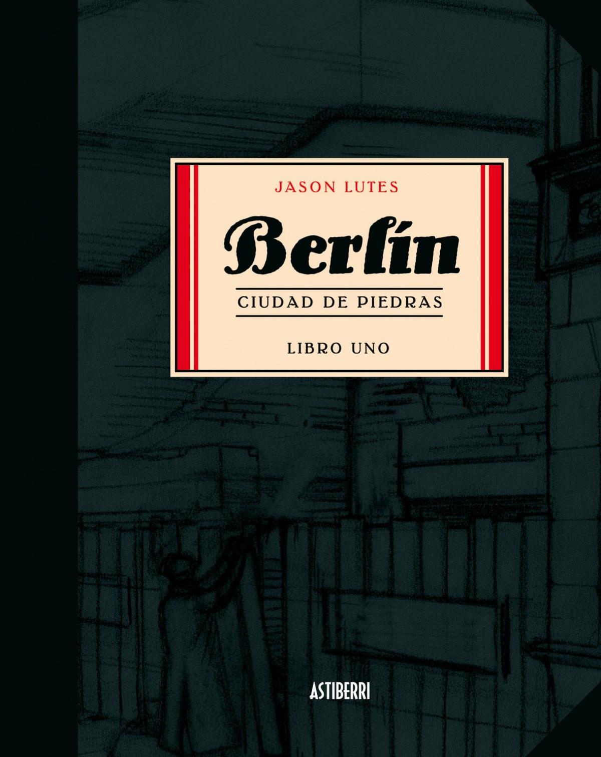 BERLÍN 1 Ciudad de piedras - Lutes, Jason
