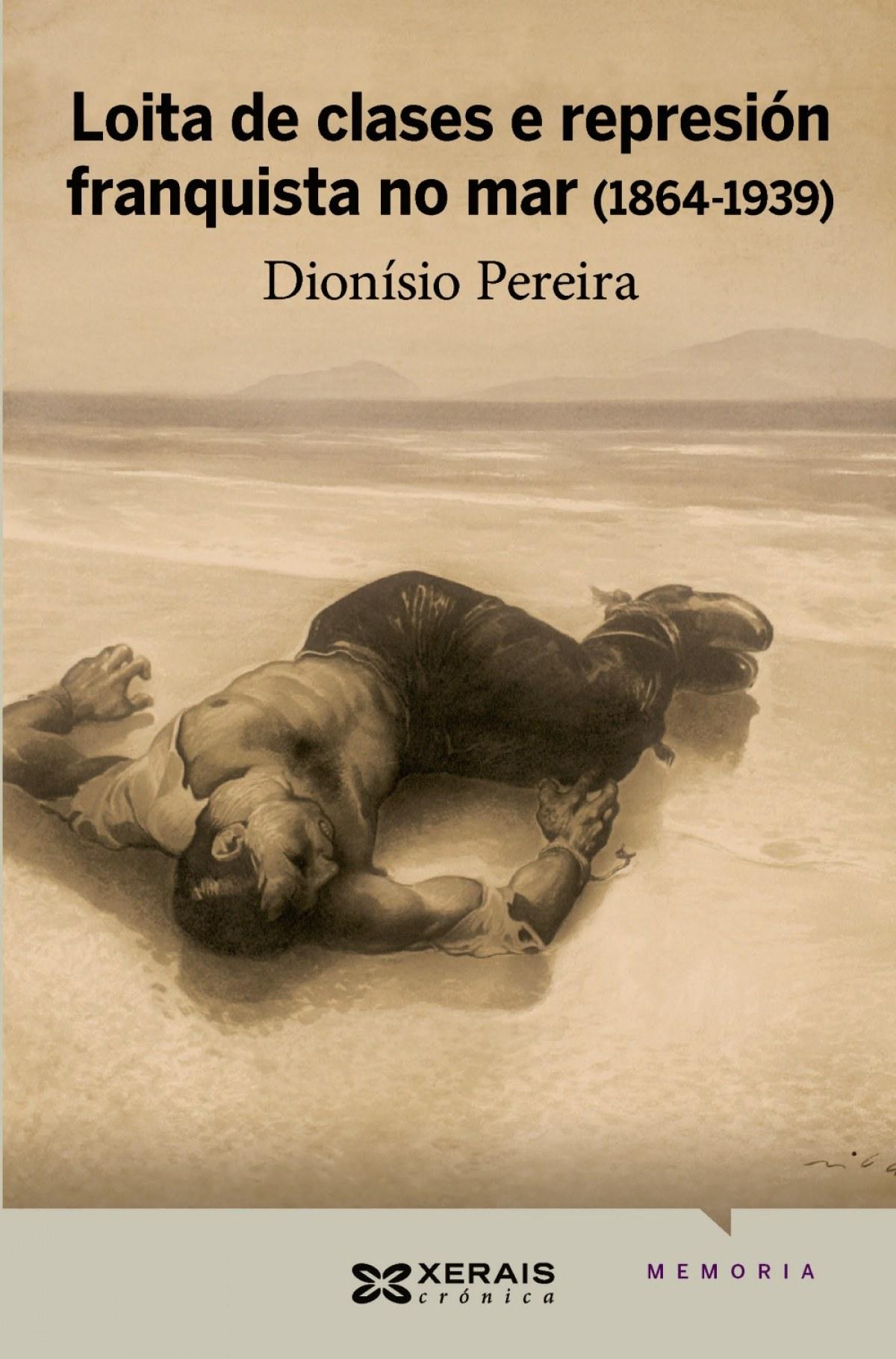 Loita de clases e represión franquista no mar (1864-1939) - Pereira González, Dionisio