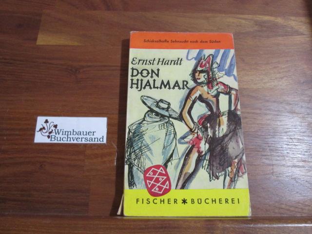 Don Hjalmar : Bericht über 4 Tage: Hardt, Ernst :