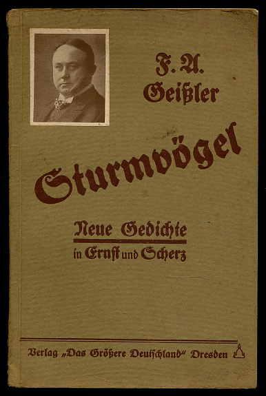 Sturmvögel. Neue Gedichte in Ernst und Scherz.: Geissler, Friedrich Adolf: