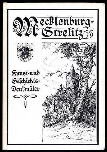 Kunst- und Geschichts-Denkmäler des Freistaates Mecklenburg-Strelitz. Band: Krüger, Georg:
