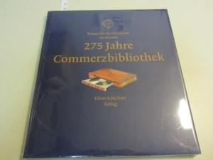 275 Jahre Commerzbibliothek - Wissen für die: Kaiser, Ronald; Castan,
