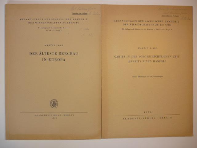 2 Schriften zur Vorgeschichte: 1. Der älteste: Jahn, Martin.