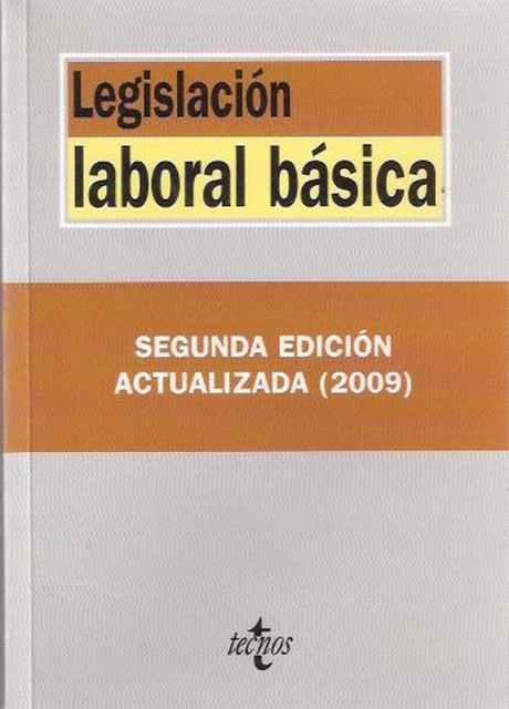 Legislación laboral básica - VV. AA.