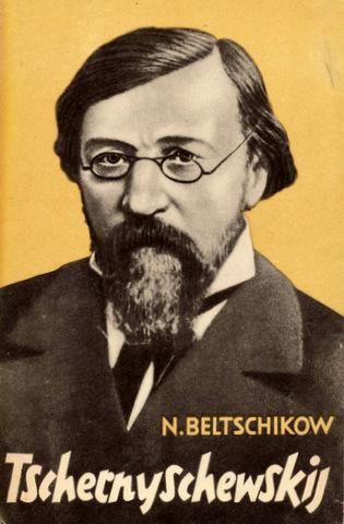 Tschernyschewskij. Eine kritisch-biographische Skizze. Aus dem Russischen: Tschernyschewskij, Nikolai Gawrolowitsch