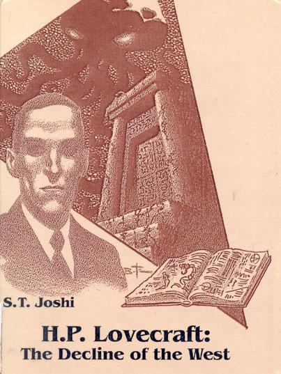 H P LOVECRAFT: The Decline of the West by Joshi S T: Paperback (1990) |  Fantastic Literature Limited