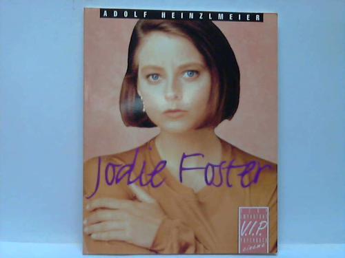 Jodie Foster - Heinzlmeier, Adolf