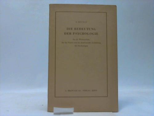 Die Bedeutung der Psychologie für die Wissenschaft,: Revesz, G.