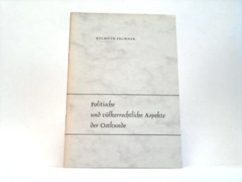 Politische und völkerrechtliche Aspekte der Ostkunde: Polen - Fechner,