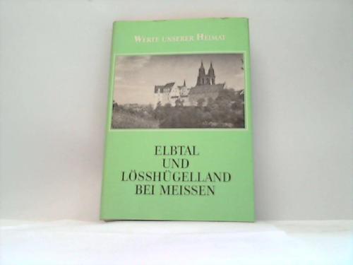 Elbtal und Lösshügelland bei Meissen. Ergebnisse der: Meissen;