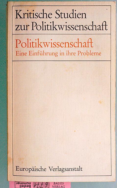 Politikwissenschaft : Eine Einführung in ihre Probleme.: Kress, Gisela [Hrsg.]