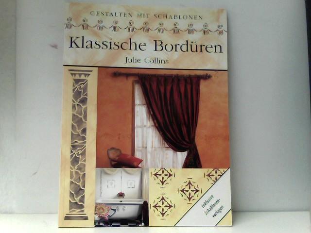 Klassische Bordüren - Collins, Julie und Graeme Ainscough