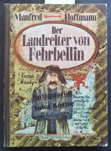 Der Landreiter von Fehrbellin - Illustriert von: Hoffmann, Manfred: