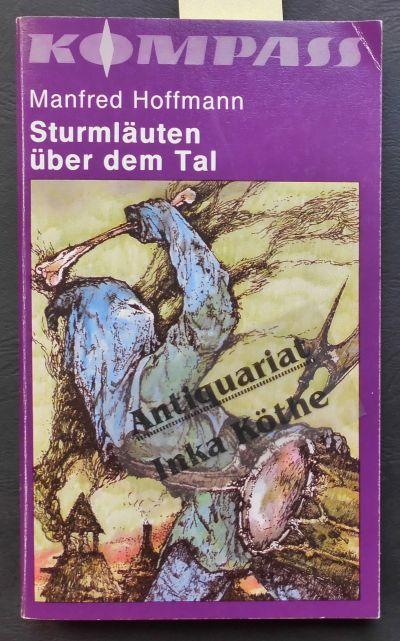 Sturmläuten über dem Tal - illustriert von: Hoffmann, Manfred: