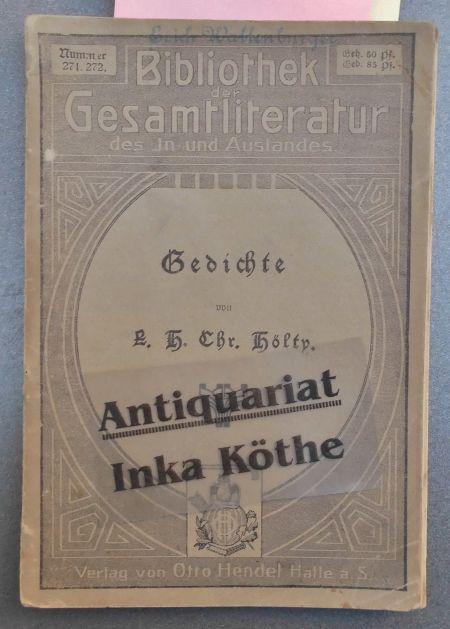 Gedichte - Bibliothek der Gesamtlitteratur des In-: Hölty, Ludwig Christoph