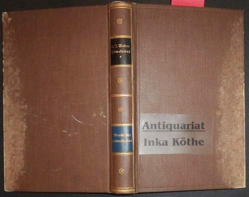 Die Berufsstände - Demokritos oder Hinterlassene Papiere: Weber, Karl Julius