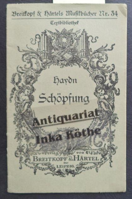 Die Schöpfung : Oratorium - Breitkopf &: Haydn, Joseph: