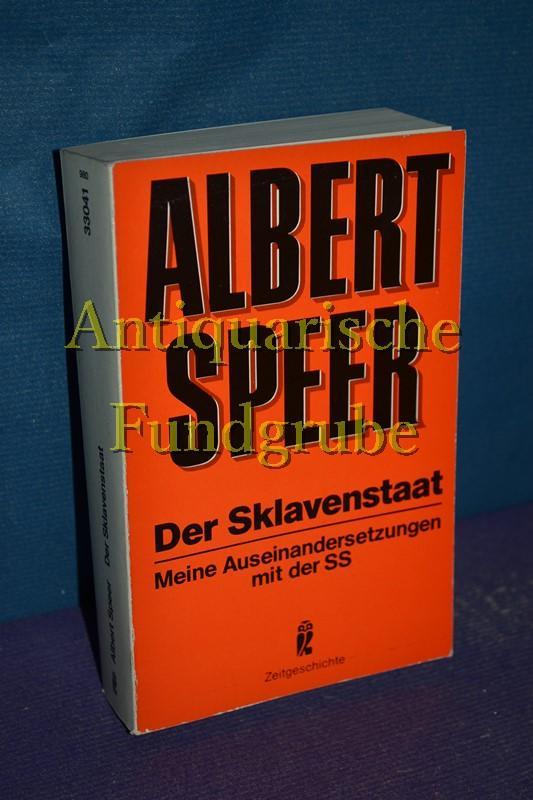 Der Sklavenstaat : meine Auseinandersetzungen mit d.: Speer, Albert: