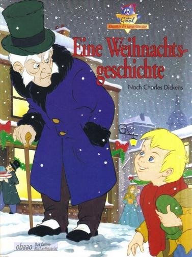 Eine Weihnachtsgeschichte: Charles Dickens