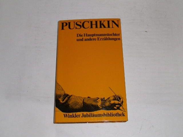 Die Hauptmannstochter und andere Erzählungen.: Puschkin