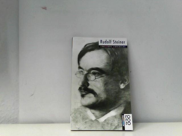 Rudolf Steiner. Mit Selbstzeugnissen und Bilddokumenten - Lindenberg, Christoph