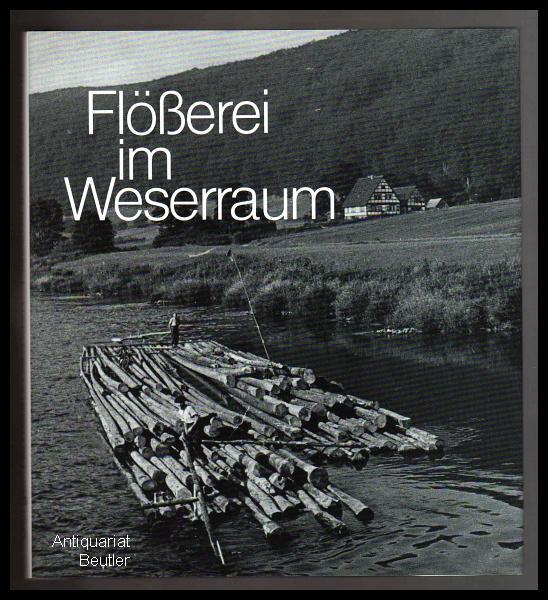Flößerei im Weserraum. Leben und Arbeiten in: Borger-Keweloh, Nicola u.