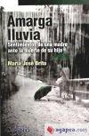 Amarga lluvia - Brito, María José