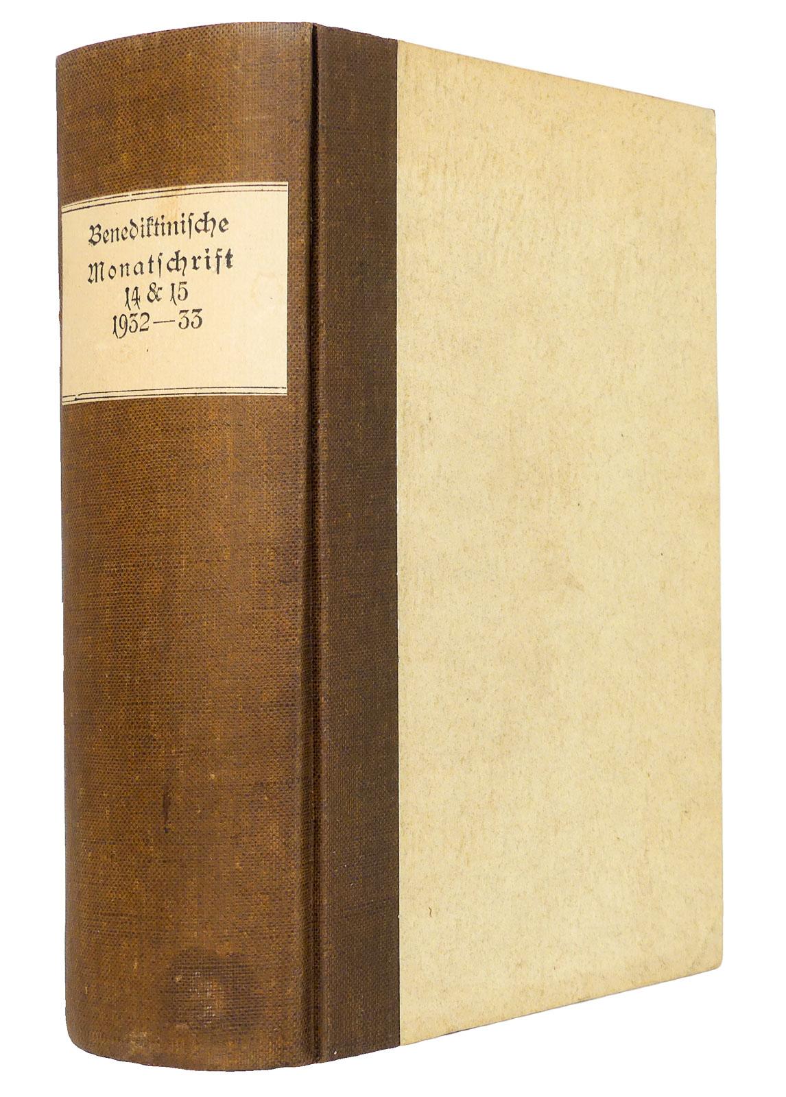 Benediktinische Monatschrift [Monatsschrift] zur Pflege religiösen und: Erzabtei Beuron [Hg.]