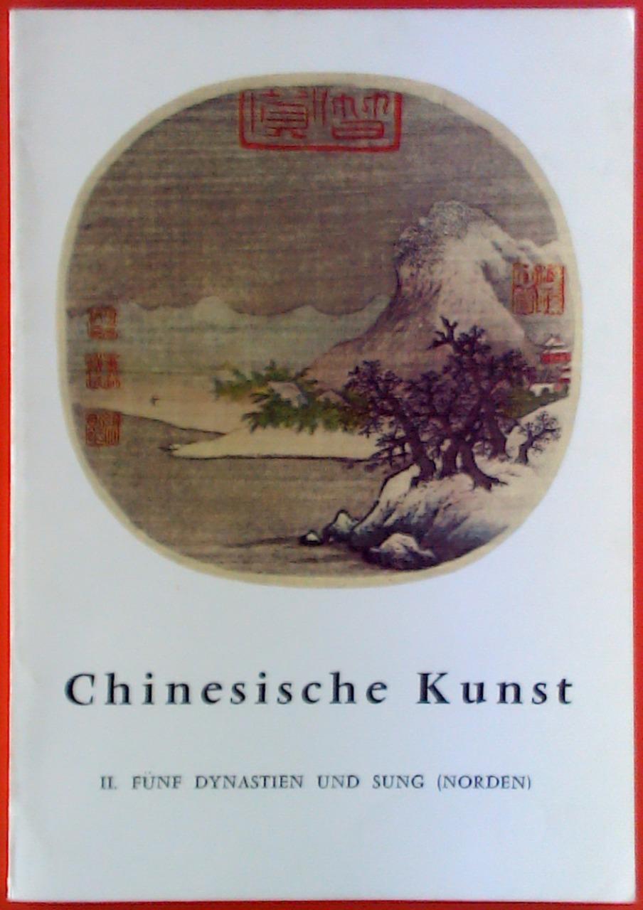 Chinesische Kunst II, Fünf Dynastien und Sung: Jean A. Keim