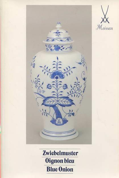 Zwiebelmuster - Oignon bleu - Blue Onion: Meissen