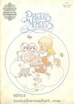 Precious Moments Baby Book Pm 8 By Gloria Pat Very Good Paperback 1985 1st Edition Booksforcomfort