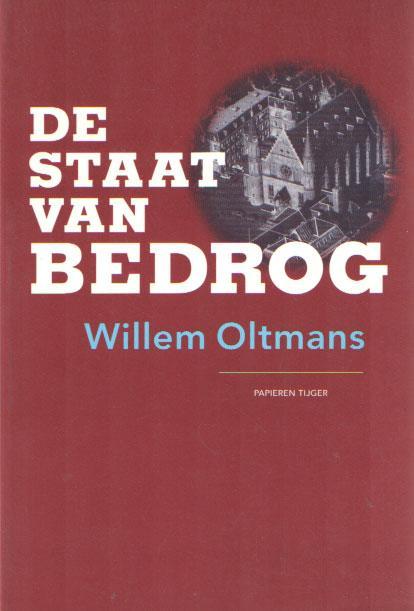 De Staat van bedrog - Oltmans, Willem