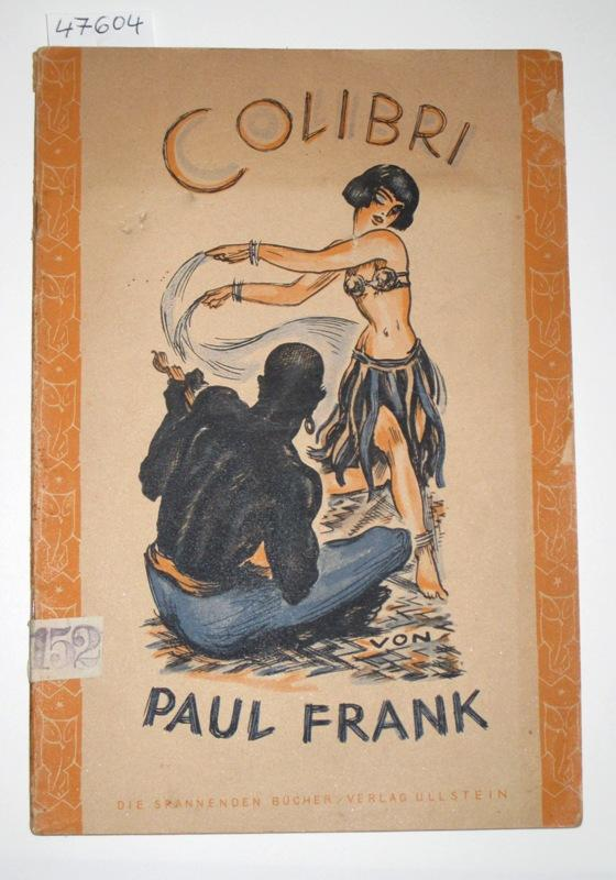 Colibri.: Frank, Paul: