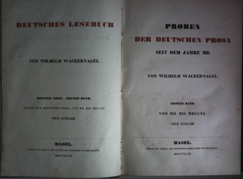 Proben der Deutschen Prosa seit dem Jahre: Wackernagel, Wilhelm: